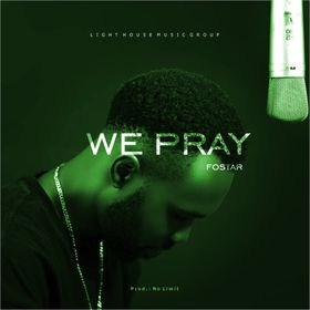 We Pray – Fostar