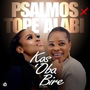 Kos'oba Bire – Psalmos feat Tope Alabi