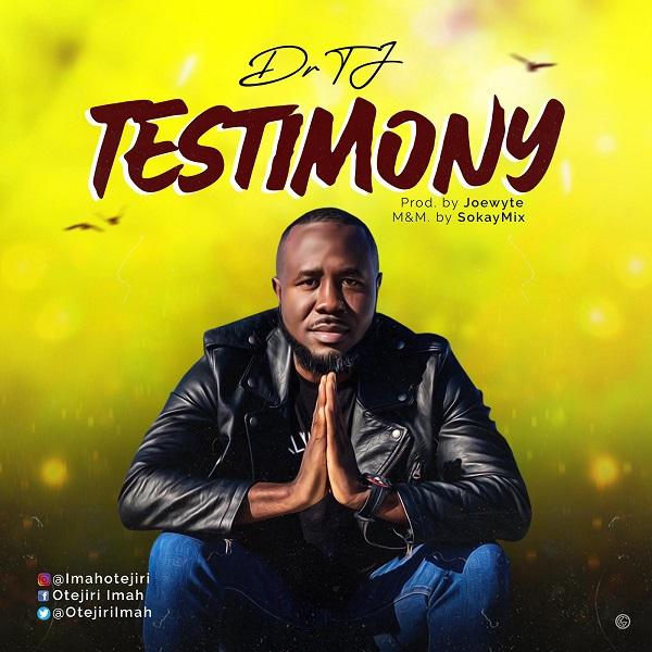 Testimony – Dr. TJ