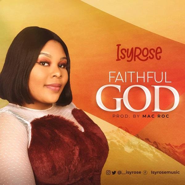 Faithful God – Isyrose