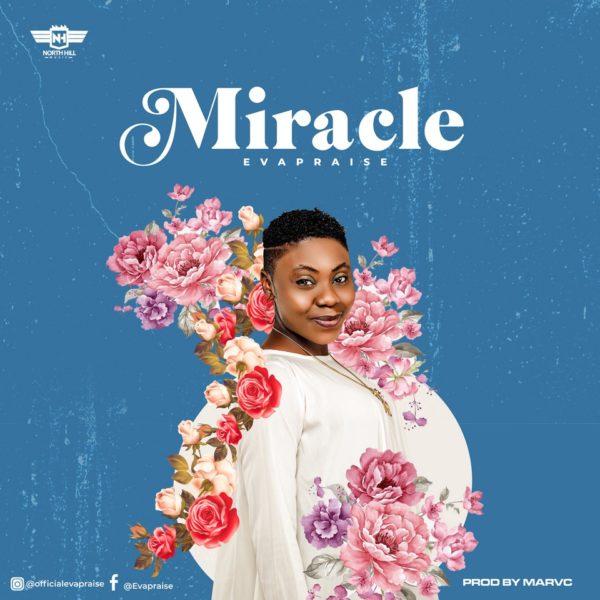 Miracle – Eva  Praise