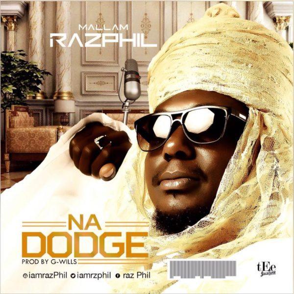 Na Dodge – Mallam Razphil