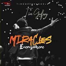 Miracles Everywhere – Tim Godfrey