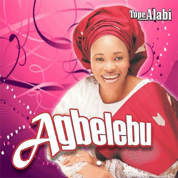 Agbelebu – Tope Alabi