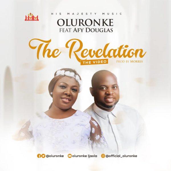 The revelation – Oluronke Ft. Afy Douglas