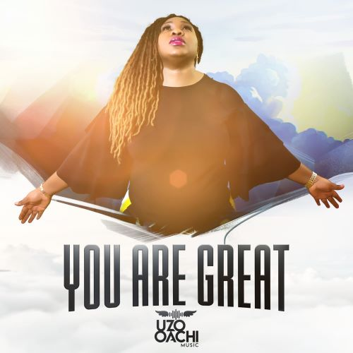 You are great – Uzo Oachi