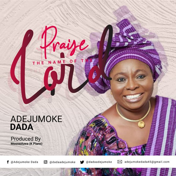 Praise The Name of The Lord – Adejumoke Dada