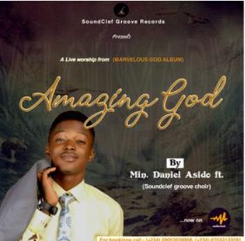 Amazing God – Daniel Asido and SCG