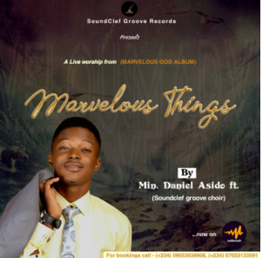 Marvelous Things – Daniel Asido & SCG