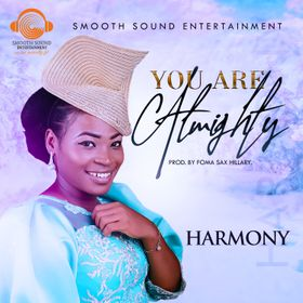 You Are Almighty – Harmony