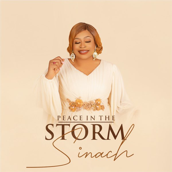 Peace In The Storm – Sinach