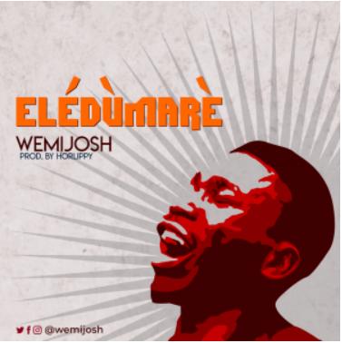 Eledumare – WemiJosh