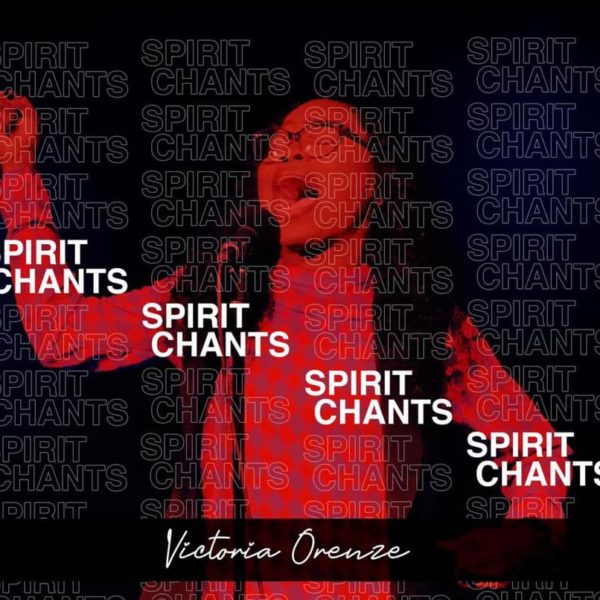 Spirit Chant – Victoria Orenze