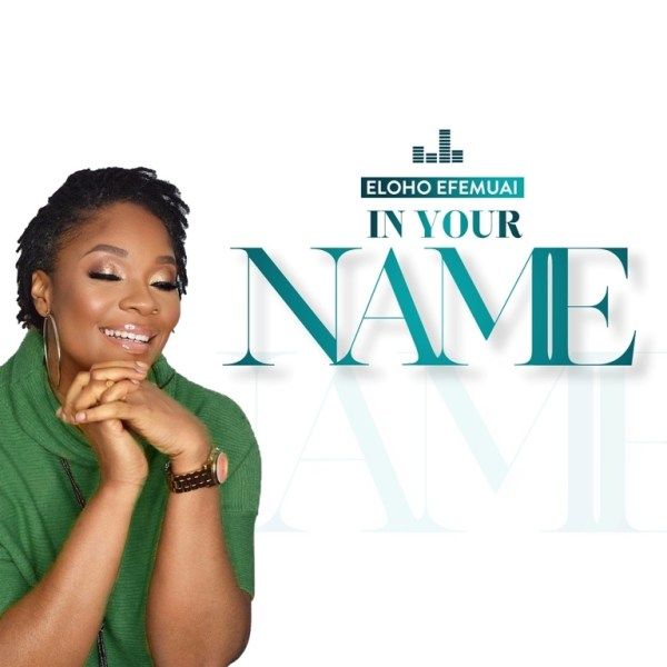 In Your name – Eloho Efumai
