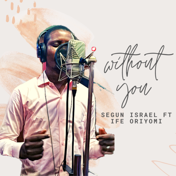 Without You – Segun Israel