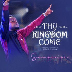 Thy Kingdom Come – SamPraise