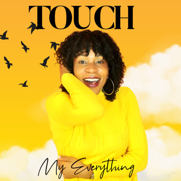My everything – Touch