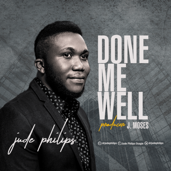 Done me well – Jude Philips