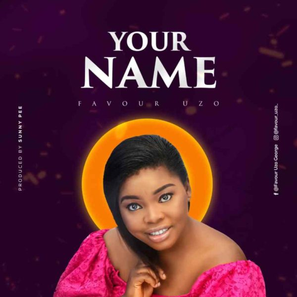 Your name – Favour Uzo