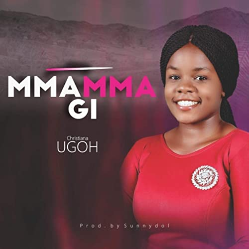MmammaGi – Christiana Ugog