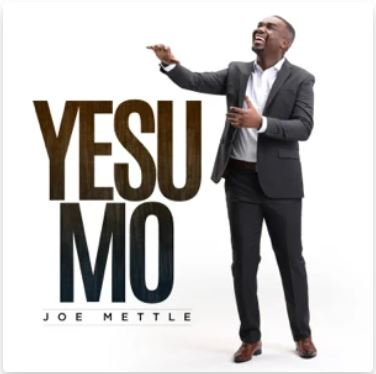 Yesu Mo – Joe Mettle