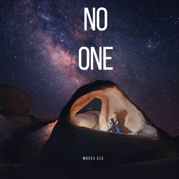 No one – Moses Eze