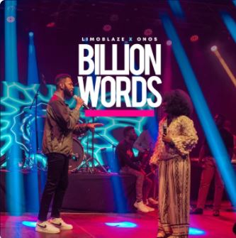 Billion Words – Limoblaze & Onos