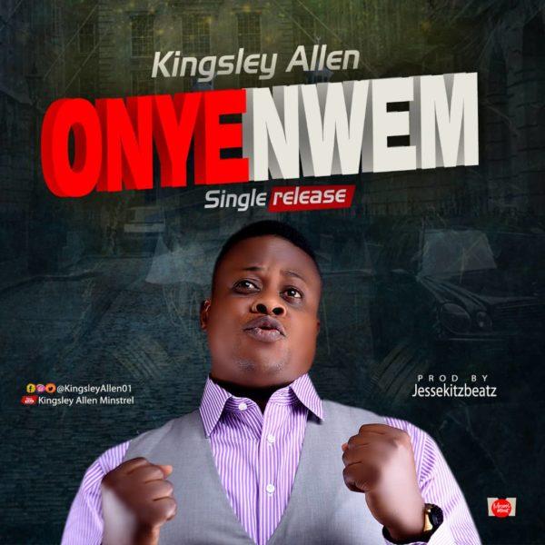 Onyenwem – Kingsley Allen