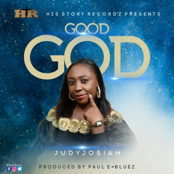 Good God – Judy Josiah