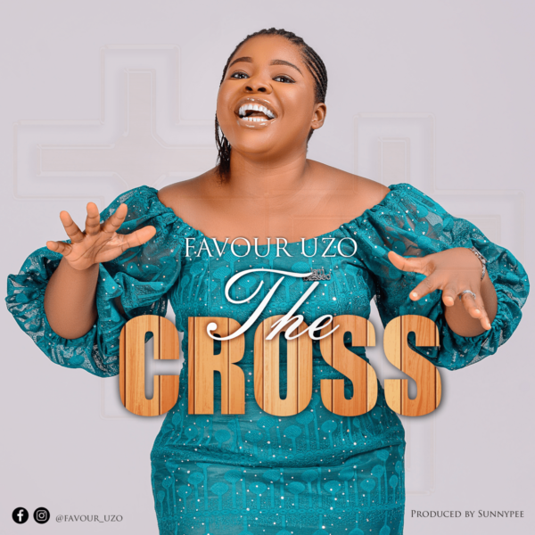 The cross – Favor Uzo