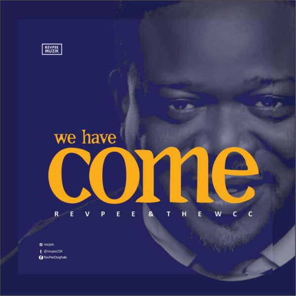 We have come – RevPee