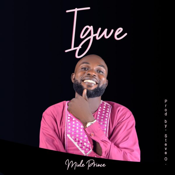 Igwe – MIde Prince
