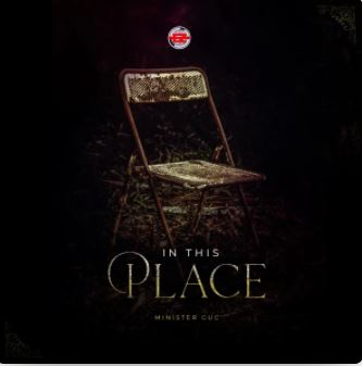 In This Place – Minister GUC