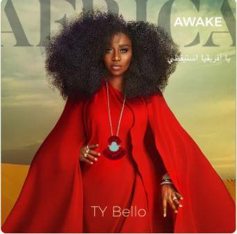 Africa Awake – Ty Bello feat. Nathaniel Bassey