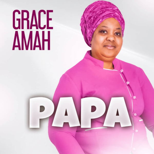 Papa – Grace Amah