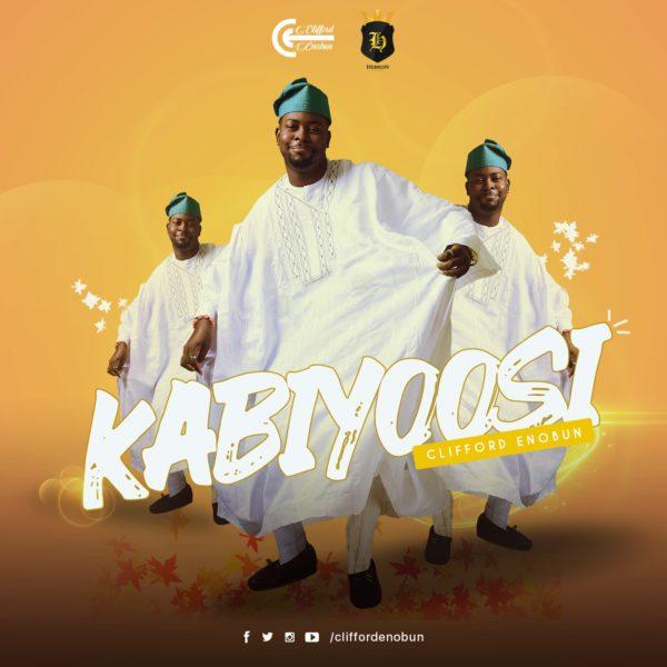 Kabiyoosi – Clifford Enobun