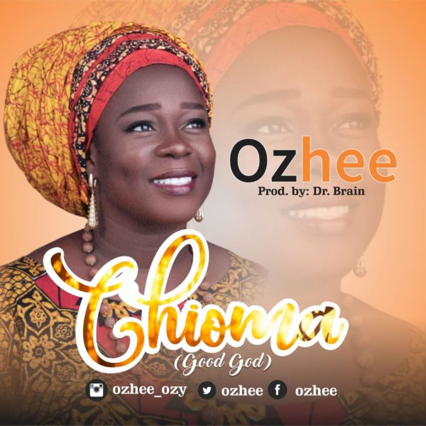 Chioma (Good God) – Ohzee