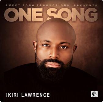 One Song – Ikiri Lawrence