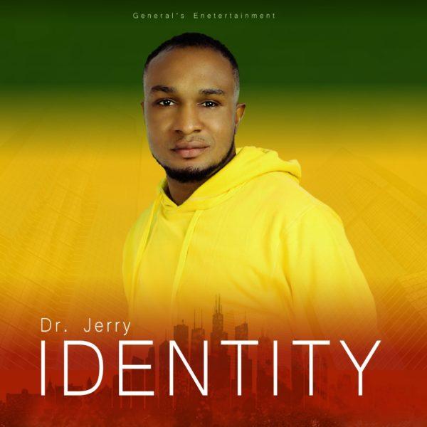 Identity – Dr. Jerry
