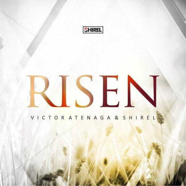 Risen – Victor Atenaga & Shirel